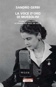 La voce d'oro di Mussolini - Librerie.coop