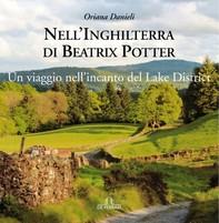 Nell'Inghilterra di Beatrix Potter - Librerie.coop
