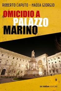 Omicidio a Palazzo Marino - Librerie.coop