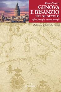 Genova e Bisanzio nel XII secolo - Librerie.coop