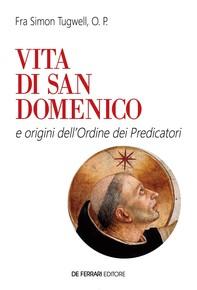 Vita di san Domenico - Librerie.coop