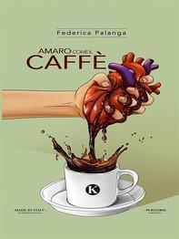 Amaro come il caffè - Librerie.coop