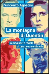 La montagna di Quentin - Librerie.coop