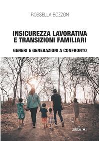 Insicurezza lavorativa e transizioni familiari - Librerie.coop
