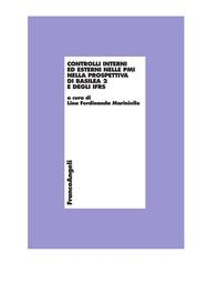 Controlli interni ed esterni nelle PMI nella prospettiva di Basilea 2 e degli IFRS - Librerie.coop