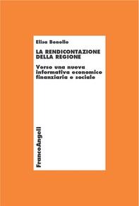 La rendicontazione della Regione. Verso una nuova informativa economico-finanziaria e sociale - Librerie.coop