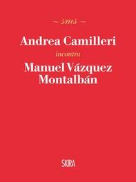 Andrea Camilleri incontra Manuel Vázquez Montalbán - Librerie.coop