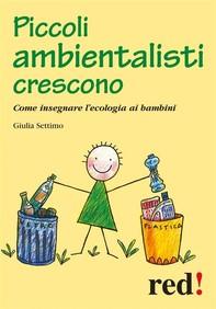 Piccoli ambientalisti crescono - Librerie.coop