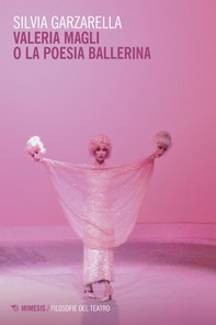 Valeria Magli o la poesia ballerina - Librerie.coop