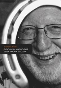 Dizionario sentimentale della parlata siciliana - Librerie.coop