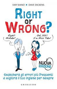 Right or wrong  Nuova edizione - Librerie.coop