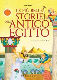 Le più belle storie dell'antico Egitto - Librerie.coop