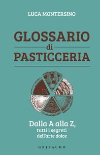 Glossario di pasticceria - Librerie.coop
