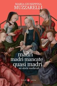 Madri, madri mancate, quasi madri - Librerie.coop