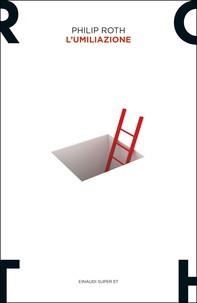 L'umiliazione - Librerie.coop