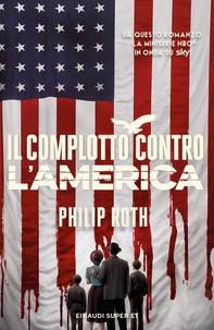 Il complotto contro l'America - Librerie.coop
