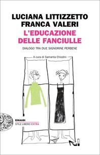 L'educazione delle fanciulle - Librerie.coop