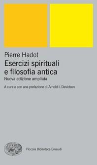 Esercizi spirituali e filosofia antica - Librerie.coop