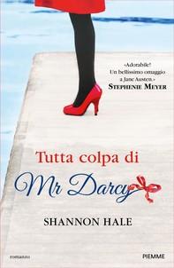 Tutta colpa di Mr Darcy - Librerie.coop