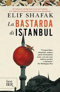 La bastarda di Istanbul - Librerie.coop