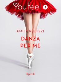 Danza per me (Youfeel) - Librerie.coop
