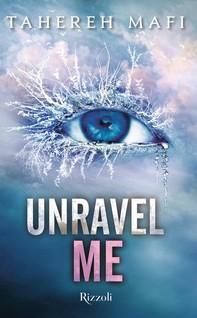 Unravel Me (versione italiana) - Librerie.coop