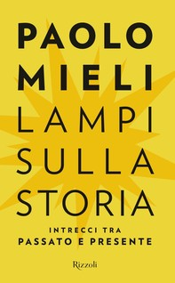 Lampi sulla storia - Librerie.coop