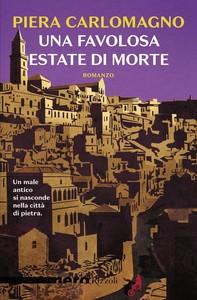 Una favolosa estate di morte (Nero Rizzoli) - Librerie.coop