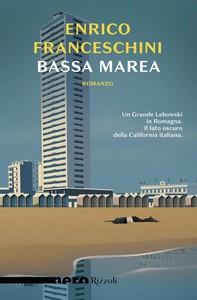 Bassa marea (Nero Rizzoli) - Librerie.coop