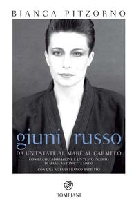 Giuni Russo. Da Un'estate al mare al Carmelo - Librerie.coop
