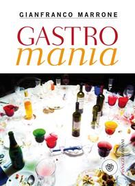 Gastromania - Librerie.coop
