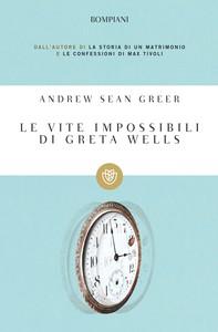 Le vite impossibili di Greta Wells - Librerie.coop