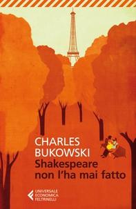 Shakespeare non l'ha mai fatto - Librerie.coop
