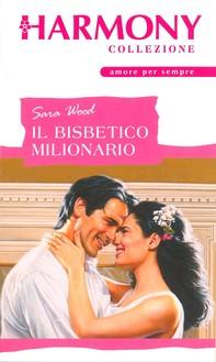 Il bisbetico milionario - Librerie.coop