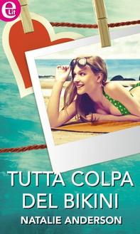Tutta colpa del bikini - Librerie.coop