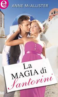 La magia di Santorini (eLit) - Librerie.coop