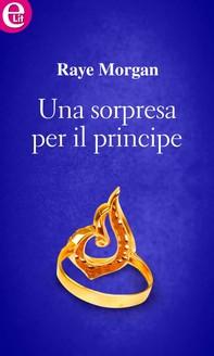 Una sorpresa per il principe (eLit) - Librerie.coop