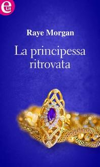 La principessa ritrovata (eLit) - Librerie.coop