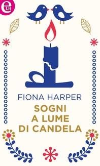 Sogni a lume di candela (eLit) - Librerie.coop