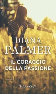 Il coraggio della passione - Librerie.coop