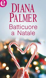 Batticuore a Natale (eLit) - Librerie.coop