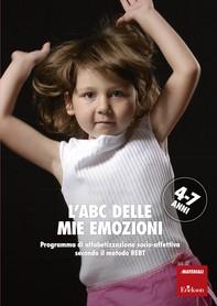 L'ABC delle mie emozioni - 4-7 anni - Librerie.coop