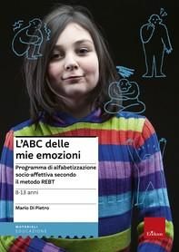 L'ABC delle mie emozioni - 8-13 anni - Librerie.coop