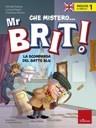 L'inglese in giallo 1 - Che mistero Mr. Brit! - Librerie.coop