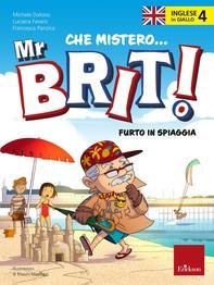 L'inglese in giallo 4 - Che mistero Mr. Brit! - Librerie.coop