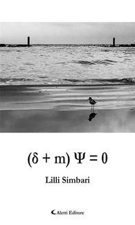 (δ + m) Ψ = 0 - Librerie.coop