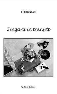 Zingara in transito - Librerie.coop
