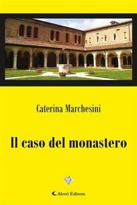 Il caso del monastero - Librerie.coop