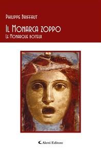Il Monarca zoppo - Le Monarque boiteux - Librerie.coop