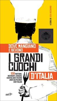 Dove mangiano e bevono i grandi cuochi d'Italia - Librerie.coop